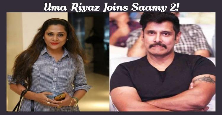 Uma Riyaz Joins Saamy 2!