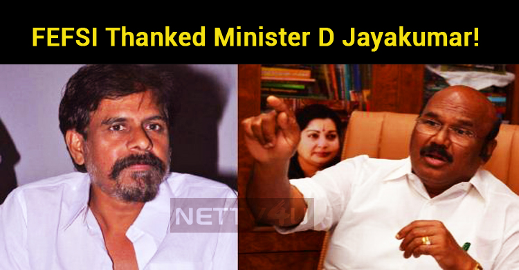 FEFSI Thanked Minister D Jayakumar! Theater Ticket Prices Reduced!