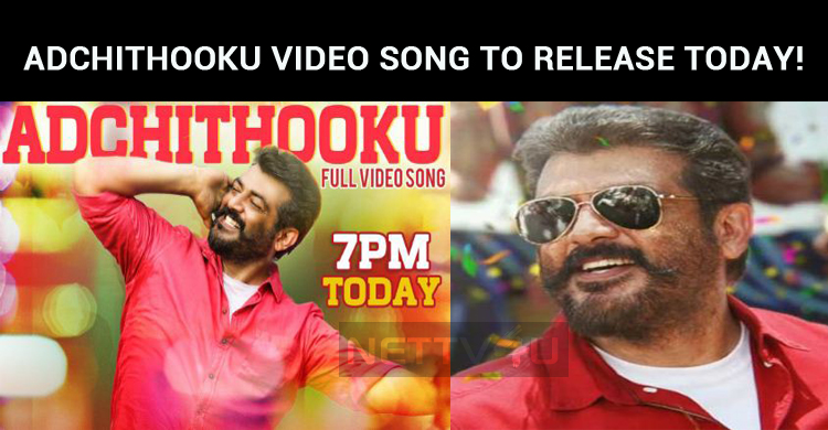 Adchithooku Video Song To Release Today!
