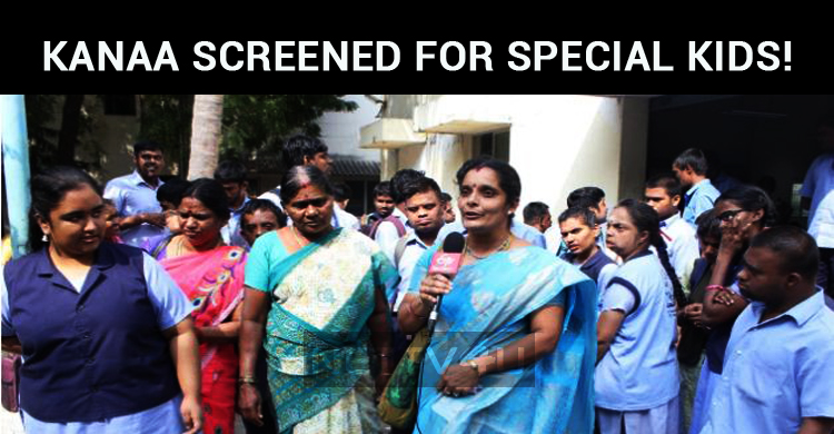 Kanaa Screened For Special Kids!