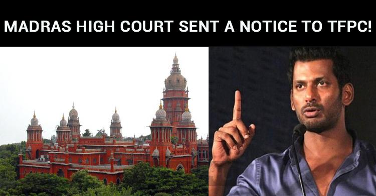 Madras High Court Sent A Notice To TFPC!
