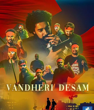 Vandheri Desam Movie Review