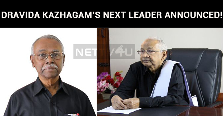 Dravida Kazhagam's Next Leader Announced!