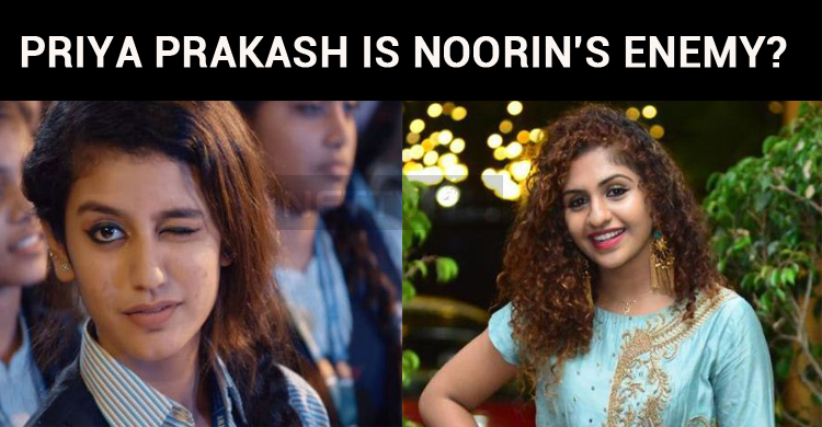 Priya Prakash Is Noorin's Enemy?