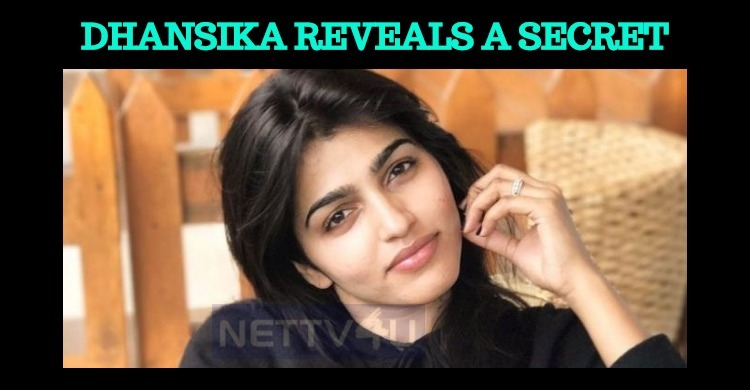 Dhansika Reveals A Truth!