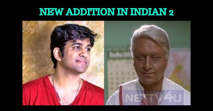 New Addition To Kamal Haasan's Indian 2!