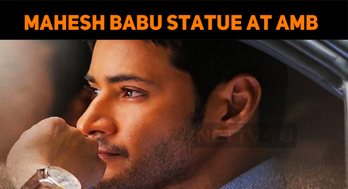 Mahesh Babu's Statue In AMB Cinemas!