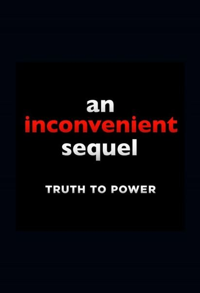 An Inconvenient Sequel: Truth To Power Movie Review