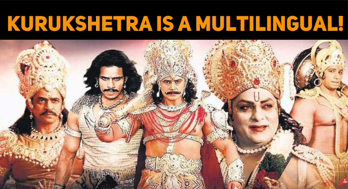 Darshan's Kurukshetra Is A Multilingual!