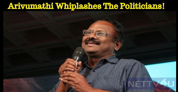 Poet Arivumathi Whiplashes The Politicians!