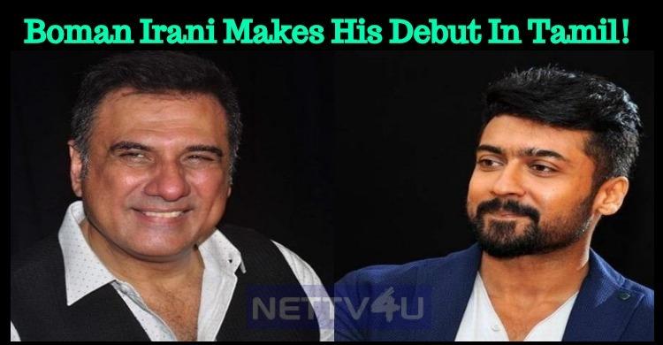 Boman Irani Makes His Debut In Tamil!