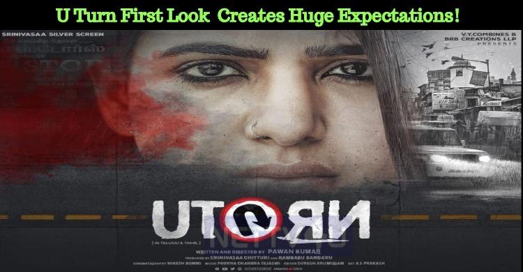 U Turn First Look Creates Huge Expectations!