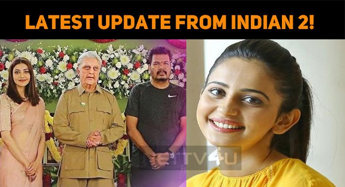 Latest Update From Indian 2!