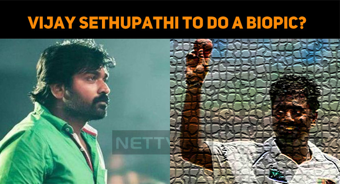Vijay Sethupathi To Do A Biopic On This Cricket..