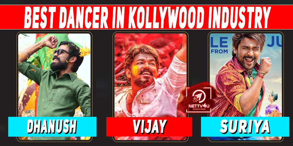 Who Is The Best Dancer In Kollywood Industry ?