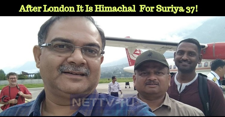 After The London Schedule, It Is Himachal Pradesh For Suriya 37!