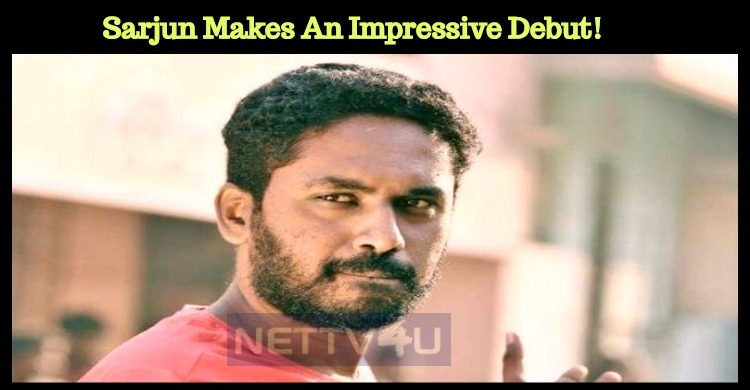 Sarjun Makes An Impressive Debut!