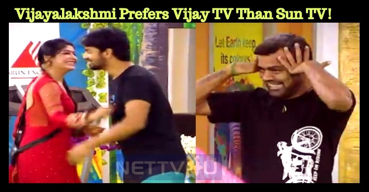 Vijayalakshmi Prefers Vijay TV Than Sun TV!