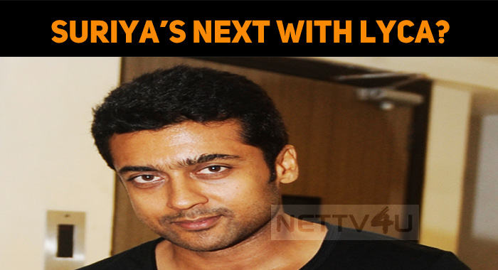 After Kaappaan, Suriya Signs A New Project With LYCA!