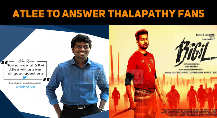 Atlee To Answer Fans Tomorrow!