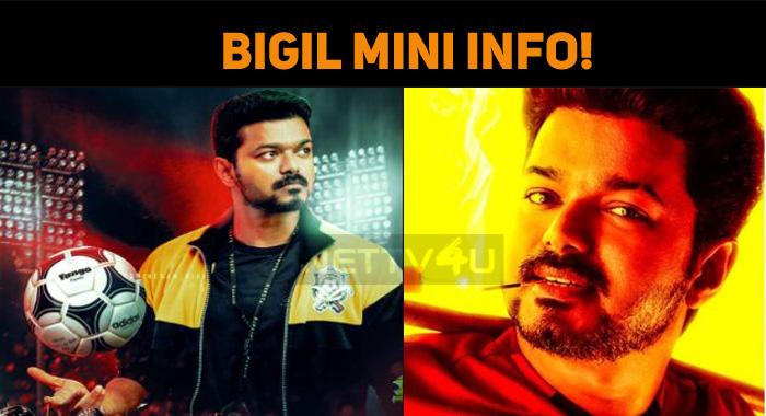 Bigil Mini Info!
