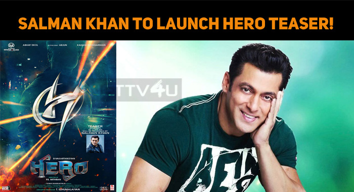 Salman Khan To Launch Hero Teaser!