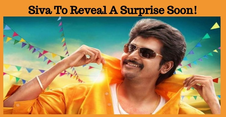 Siva To Reveal A Surprise Soon!