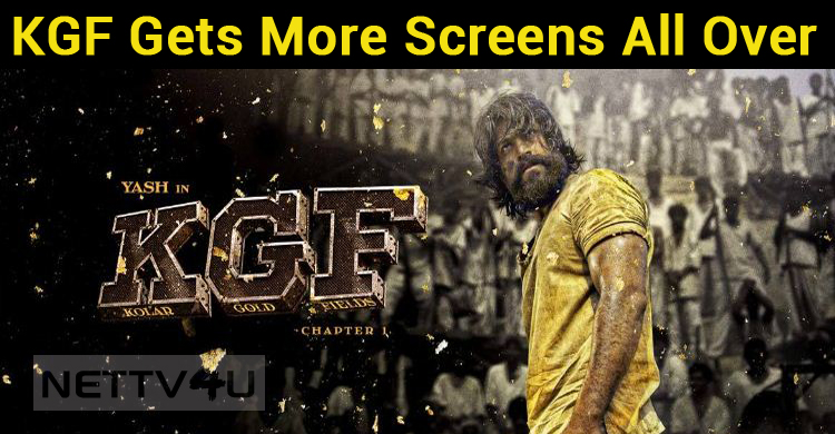 KGF Gets More Screens All Over!