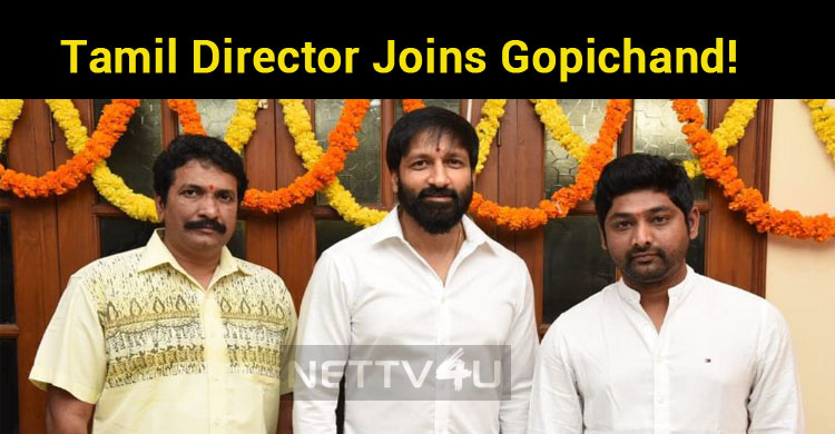 Tamil Director Joins Gopichand!