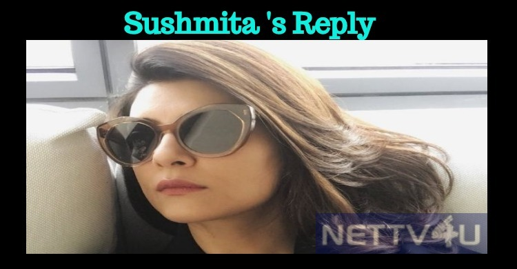 Sushmita's Respectful Reply To Her Followers!