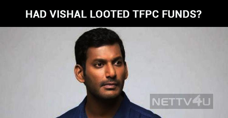 Had Vishal Looted TFPC Funds?
