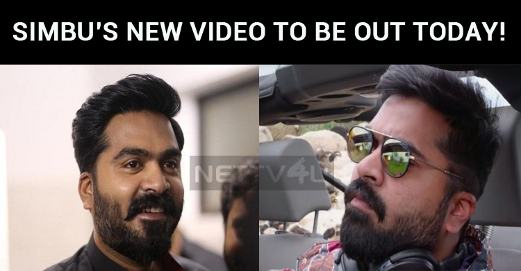 Simbu's New Video Will Be Out Today!