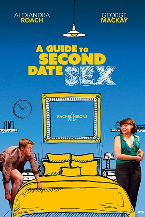 A Guide To Second Date Sex Movie Review