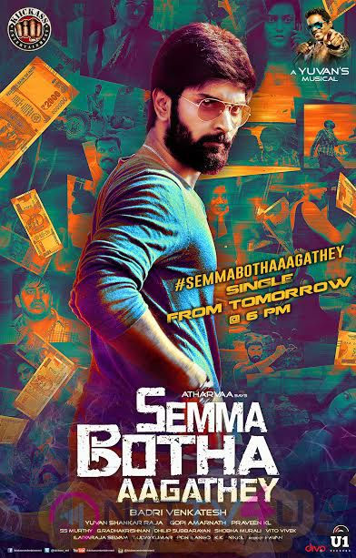 Semma Botha Aagathey Single Track From Poster