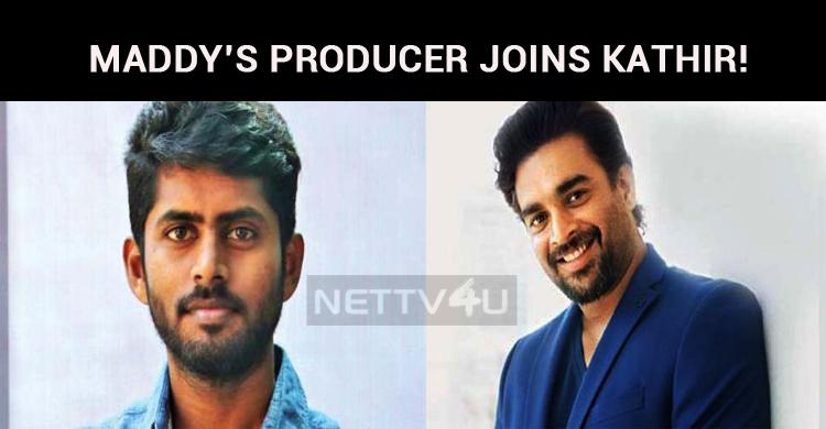 Madhavan Producer Joins Kathir!