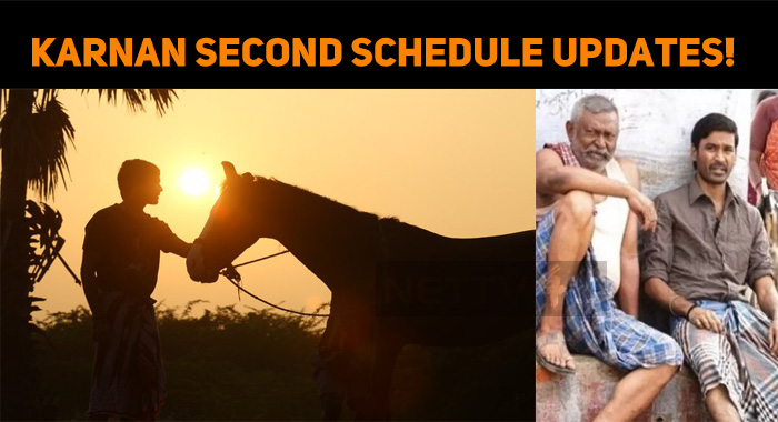 Karnan Second Schedule Updates!