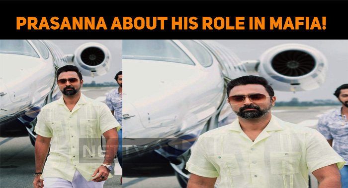 Prasanna Is Completely Satisfied With His Role ..