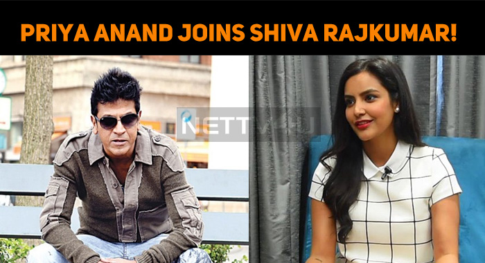Priya Anand Joins Shiva Rajkumar!