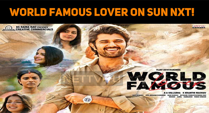 World Famous Lover On Sun Nxt!
