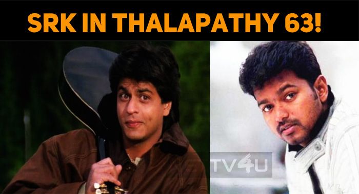 Stunning Climax With Shah Rukh's Special Cameo In Thalapathy 63! Will He Repeat Darr?