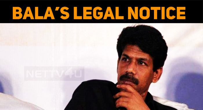Bala's Legal Notice To Adithya Varma Team!