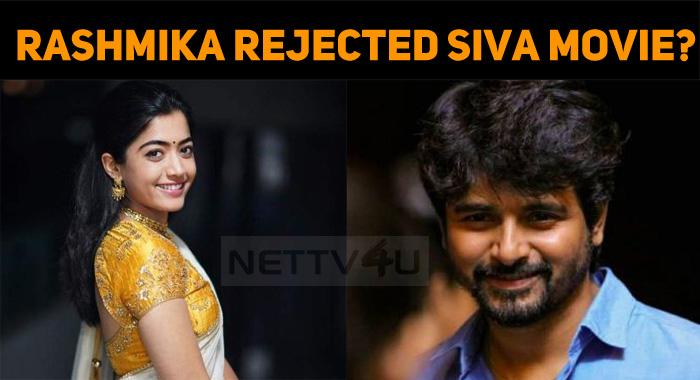 Rashmika Mandanna Rejected Sivakarthikeyan Movie?