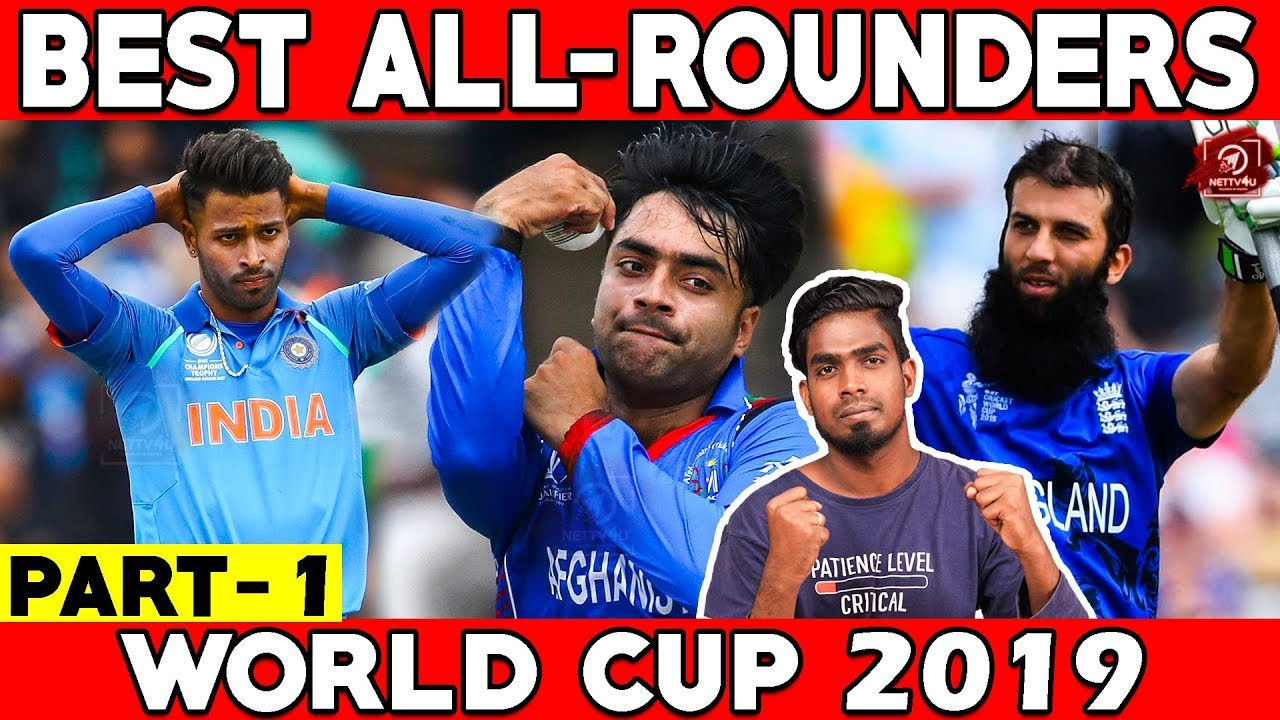 World Cup'ன் தலைசிறந்த All-Rounders | Part 1 | World Cup 2019 Analysis | Nettv4u