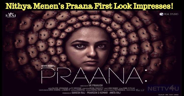 Nithya Menen's Praana First Look Impresses!