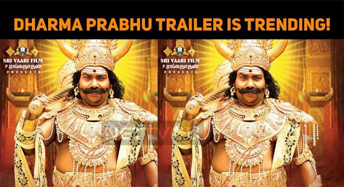Yogi Babu's Dharma Prabhu Trailer Is Trending!