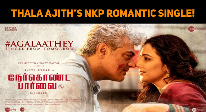 Thala Ajith's NKP Romantic Single!