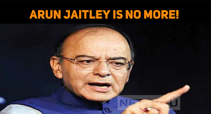 Former Finance Minister Arun Jaitley Passes Awa..