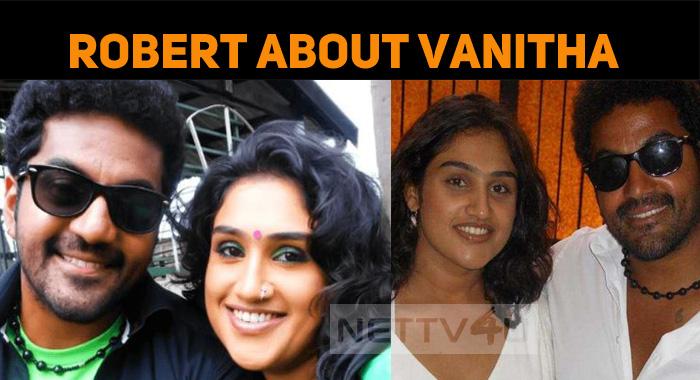 Robert Master's Comment About Vanitha Vijayakum..