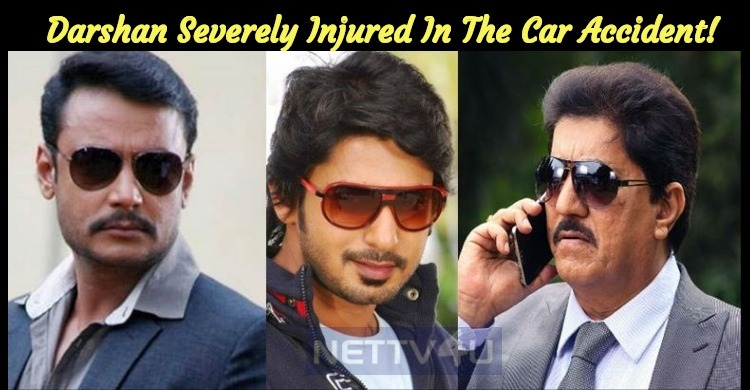 Darshan Severely Injured In The Car Accident!