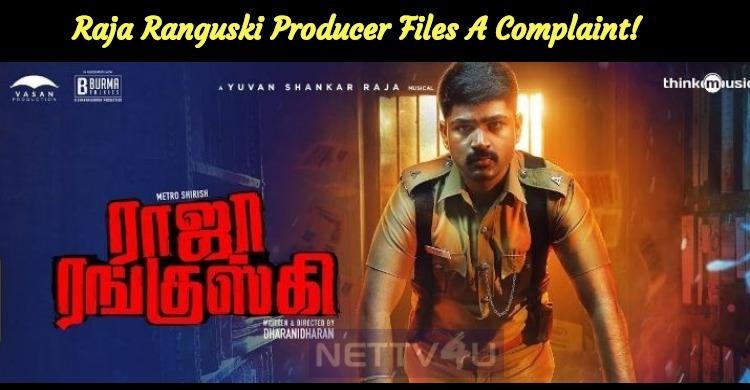 Raja Ranguski Producer Files A Complaint!